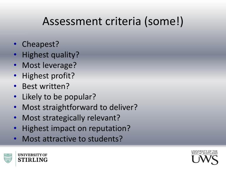 Assessment criteria (some!)