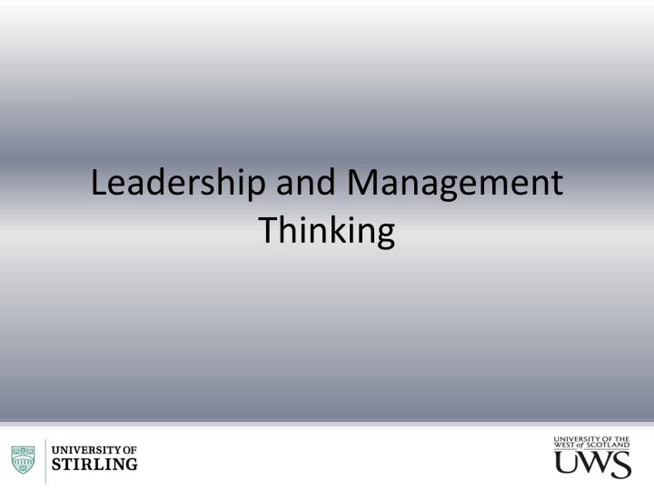 Leadership and Management Thinking