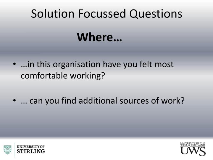 Solution Focussed Questions