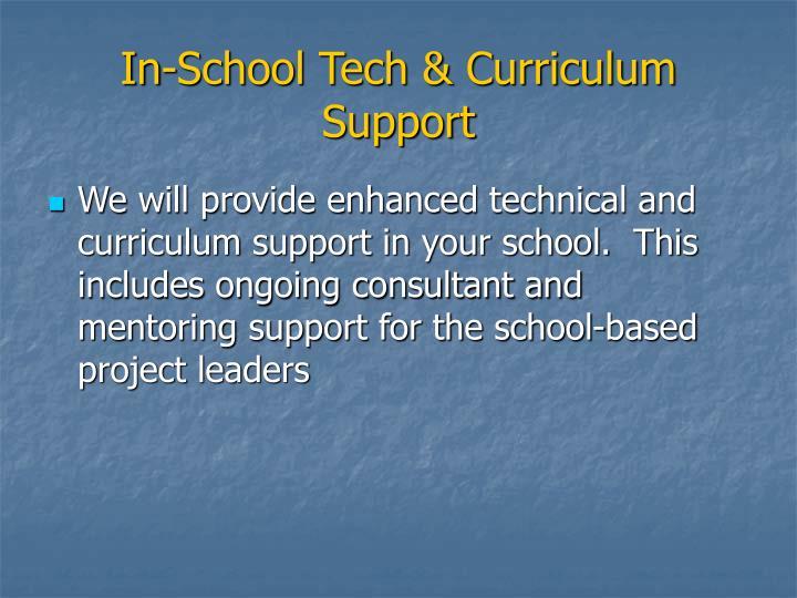 In-School Tech & Curriculum Support