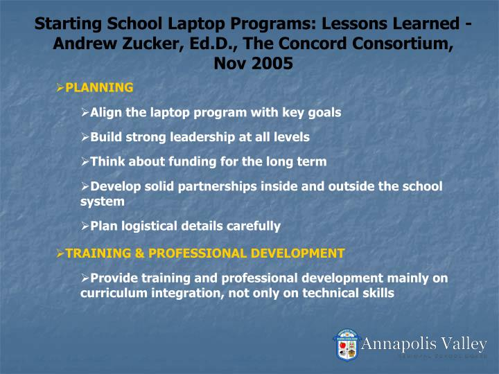 Starting School Laptop Programs: Lessons Learned - Andrew Zucker, Ed.D., The Concord Consortium, Nov 2005