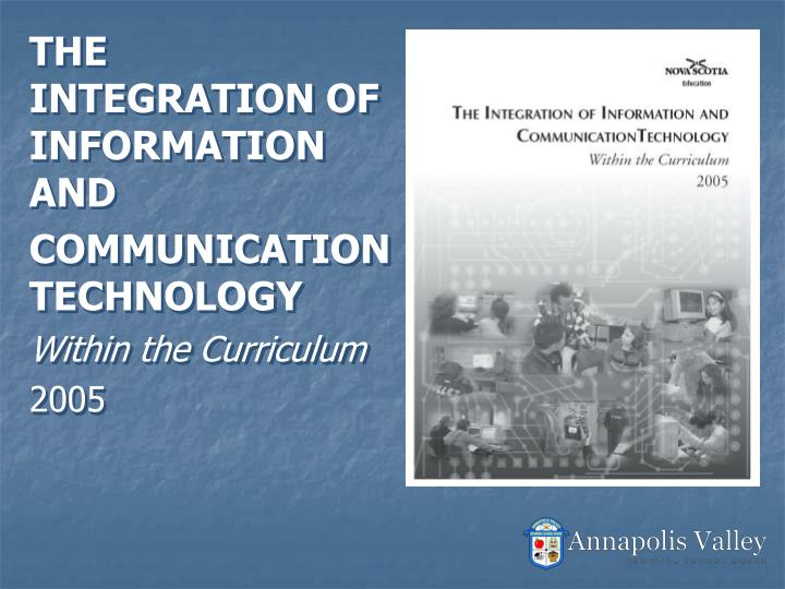 THE INTEGRATION OF INFORMATION AND