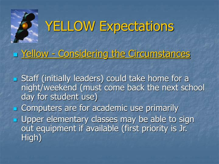 YELLOW Expectations