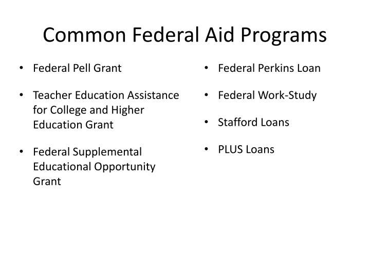 Common Federal Aid Programs