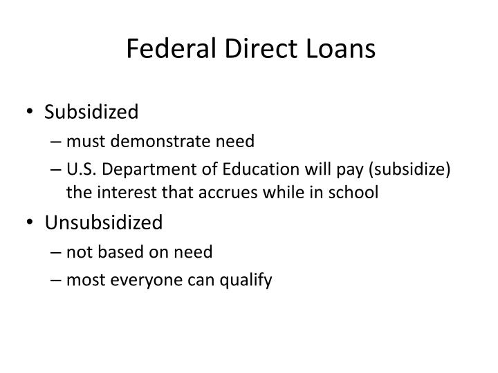 Federal Direct Loans