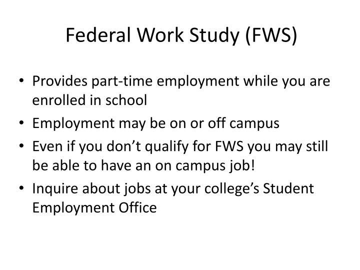 Federal Work Study (FWS)