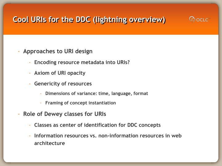 Cool URIs for the DDC (lightning overview)