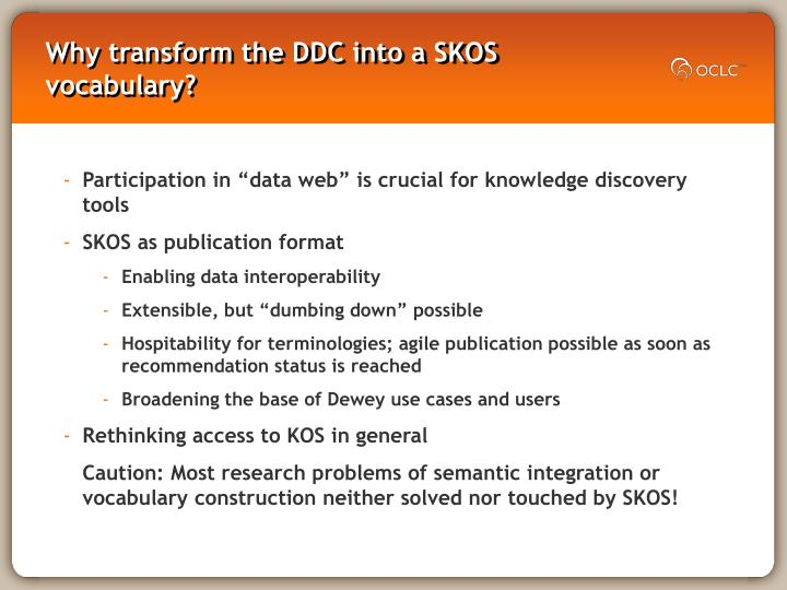 Why transform the ddc into a skos vocabulary