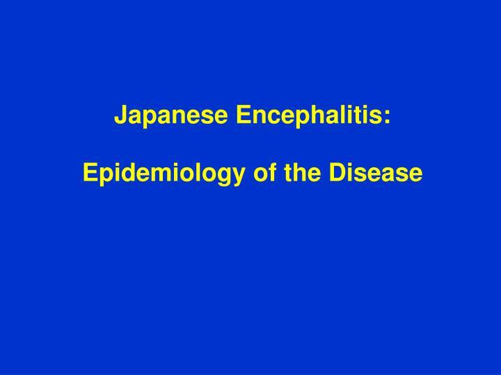 Japanese Encephalitis: