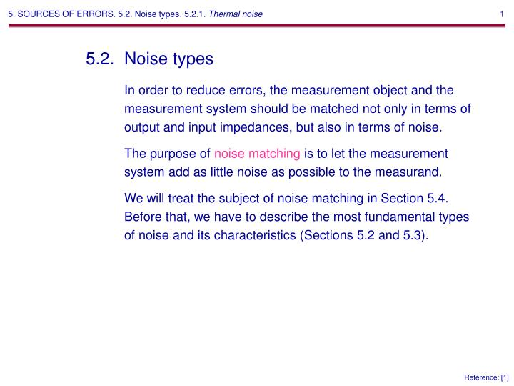5. SOURCES OF ERRORS. 5.2. Noise types