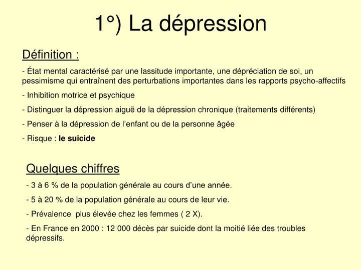 1°) La dépression