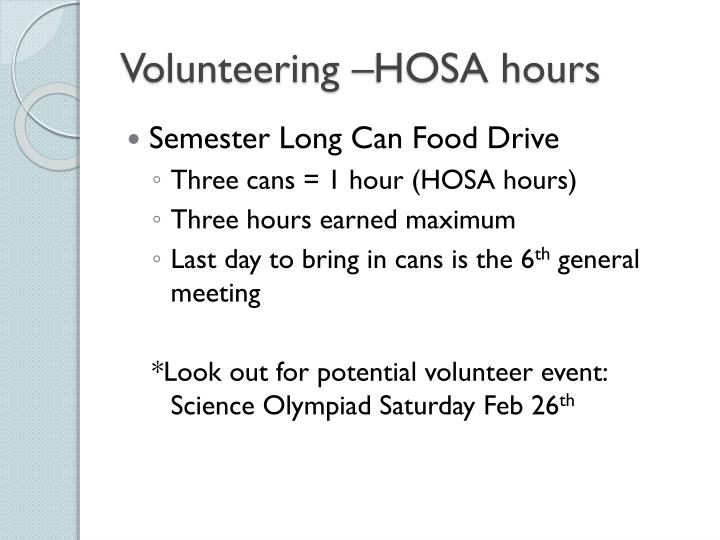 Volunteering –HOSA hours