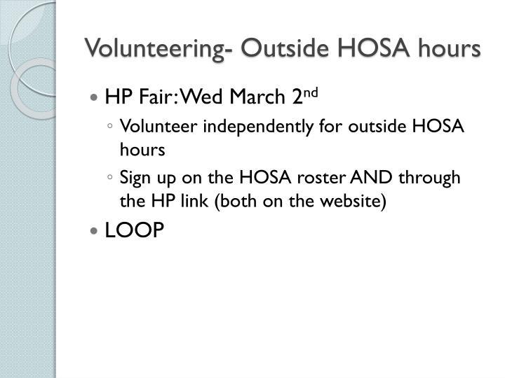 Volunteering- Outside HOSA hours