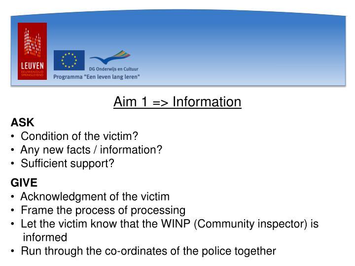Aim 1 => Information