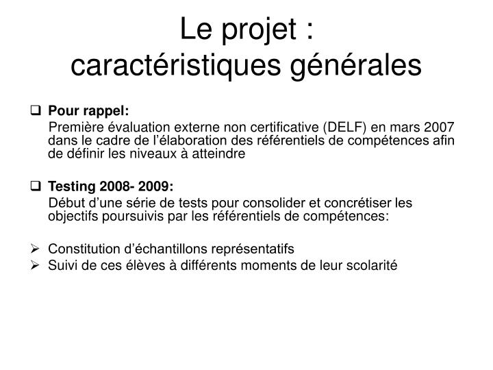Le projet caract ristiques g n rales