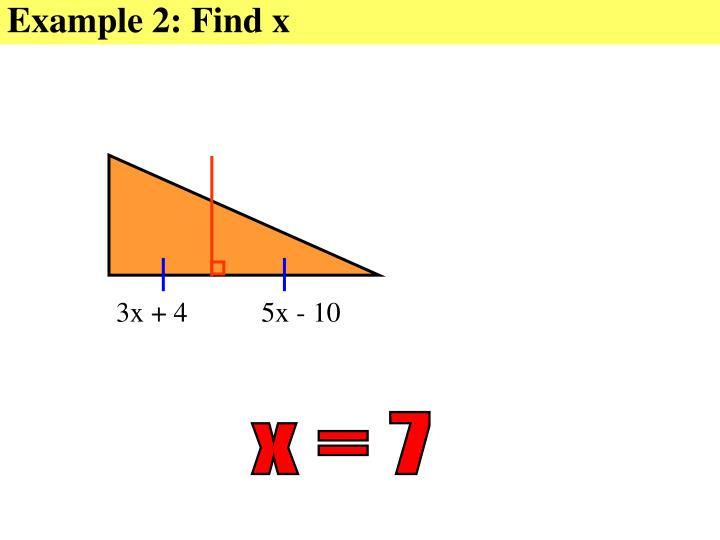 Example 2: Find x
