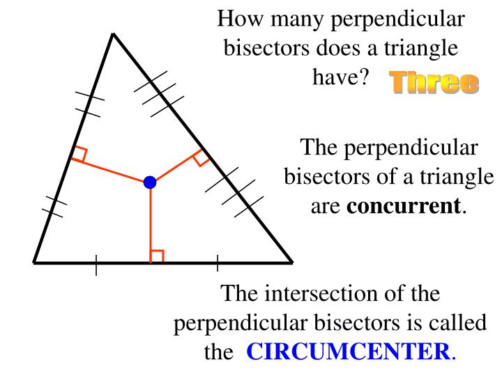 How many perpendicular bisectors does a triangle have?