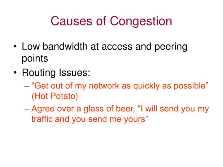 Causes of congestion