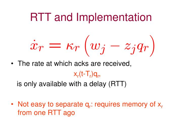 RTT and Implementation