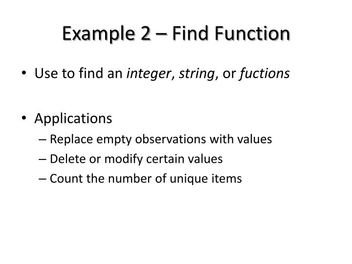 Example 2 – Find Function