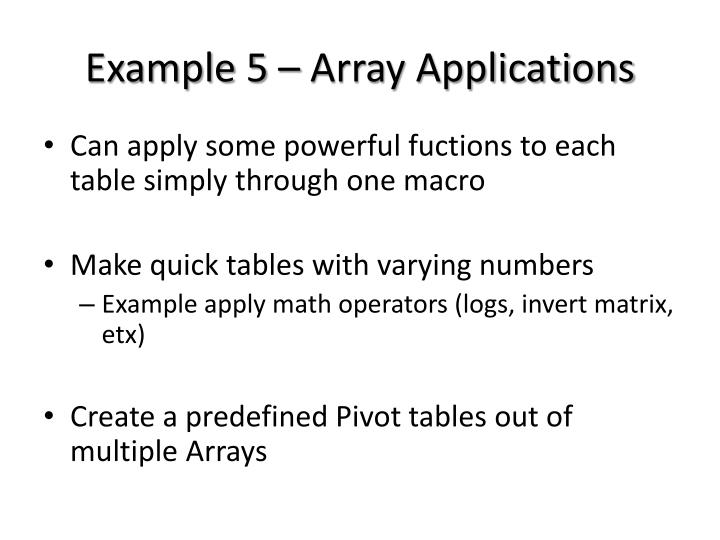 Example 5 – Array Applications