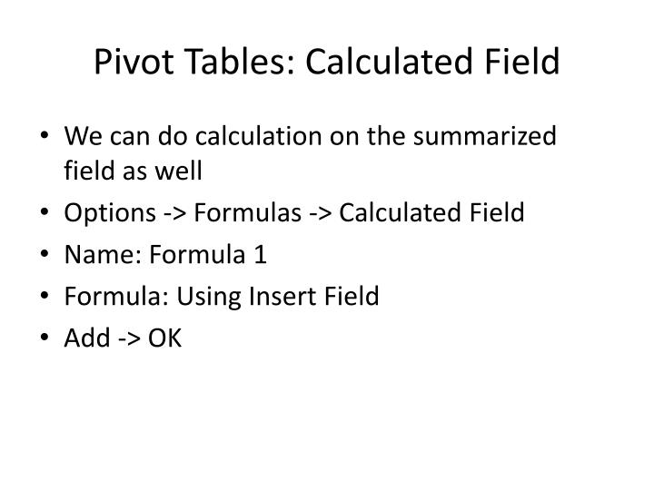 Pivot Tables: Calculated Field