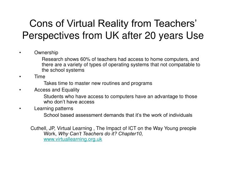 Cons of Virtual Reality from Teachers' Perspectives from UK after 20 years Use