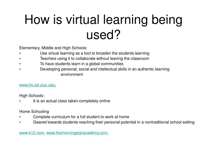 How is virtual learning being used