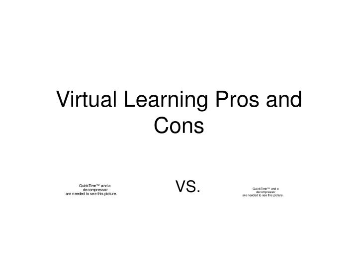 Virtual learning pros and cons