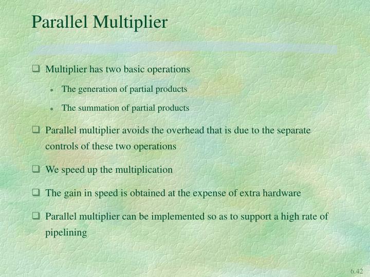 Parallel Multiplier