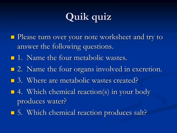 Quik quiz