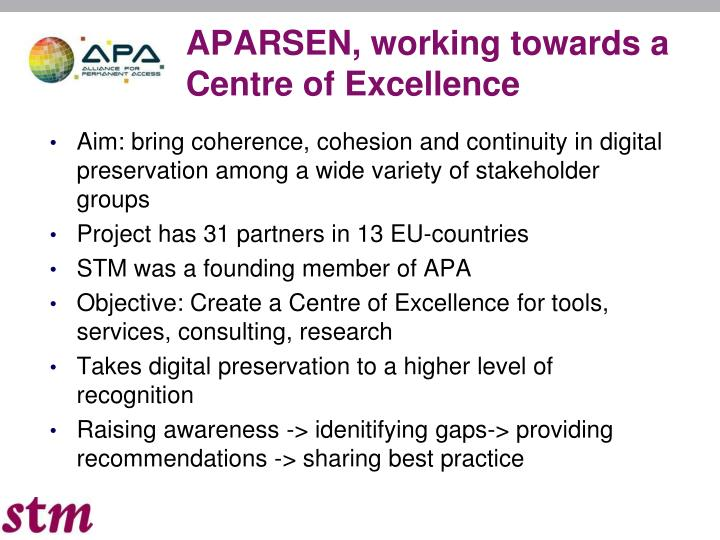 APARSEN, working towards a Centre of Excellence
