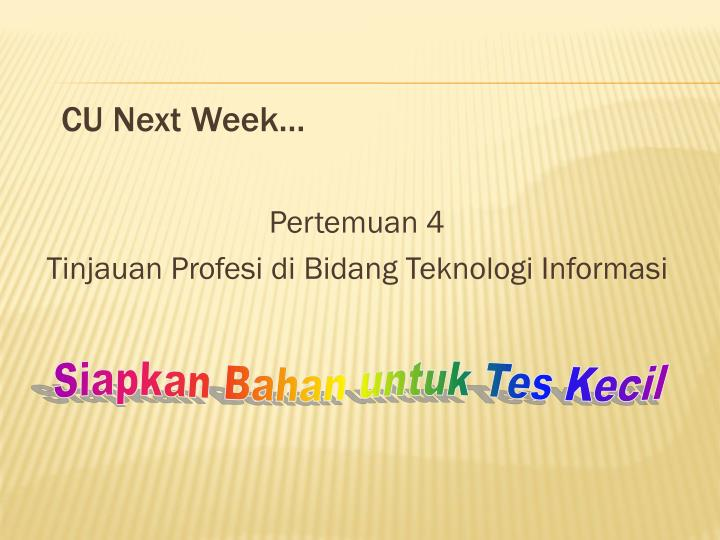 CU Next Week…