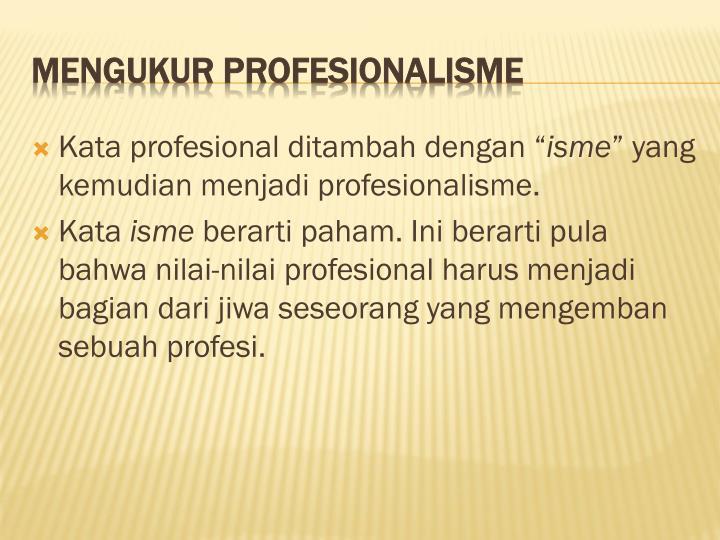"""Kata profesional ditambah dengan """""""