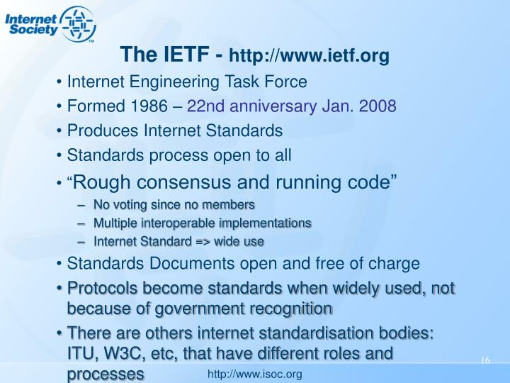The IETF -