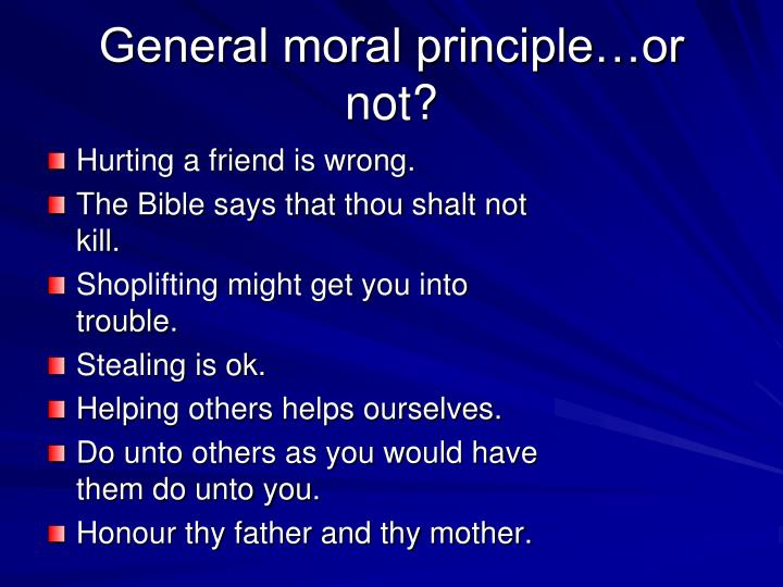 General moral principle…or not?