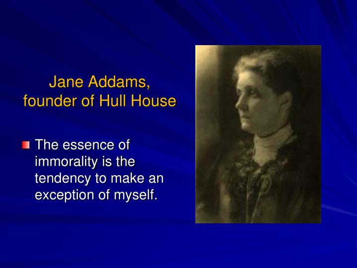 Jane Addams,