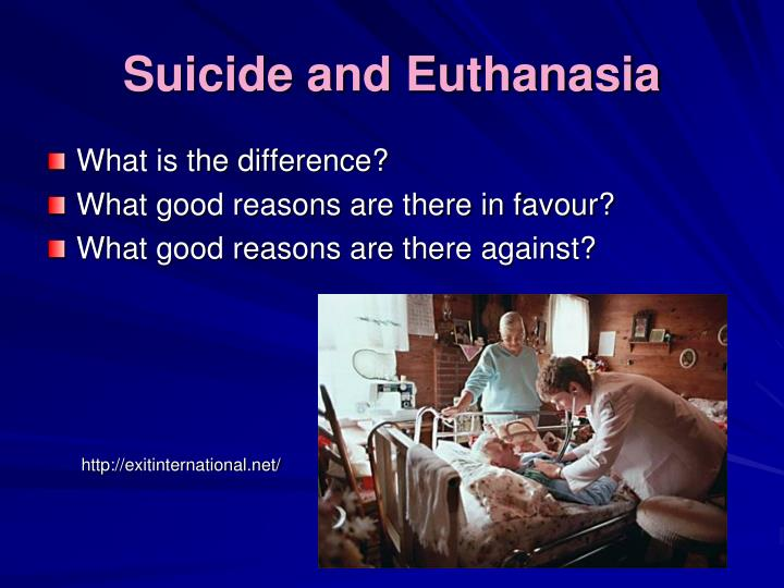 Suicide and Euthanasia