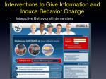 interventions to give information and induce behavior change1
