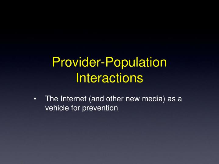 Provider-Population Interactions