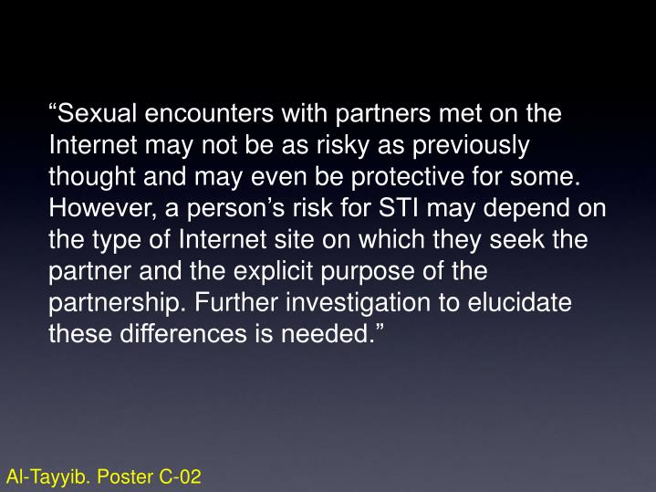 """Sexual encounters with partners met on the"
