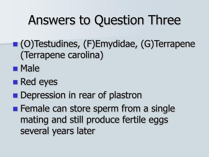 Answers to Question Three
