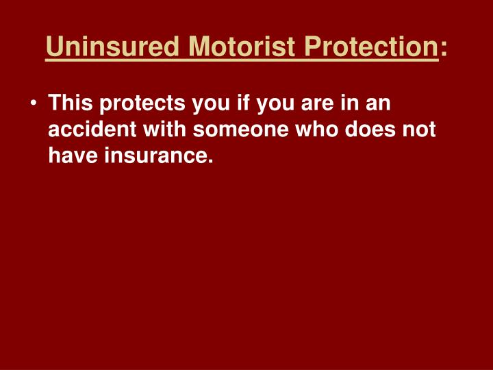 Uninsured Motorist Protection