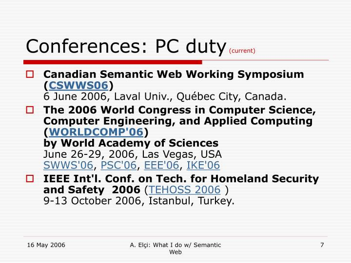 Conferences: PC duty