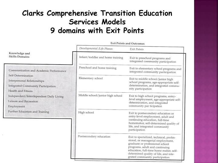 Clarks Comprehensive Transition Education Services Models