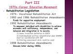part iii 1970s career education movement13