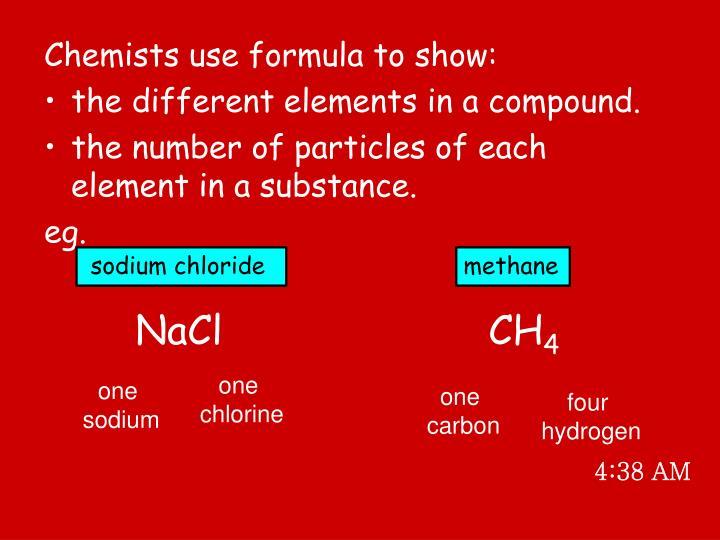 Chemists use formula to show: