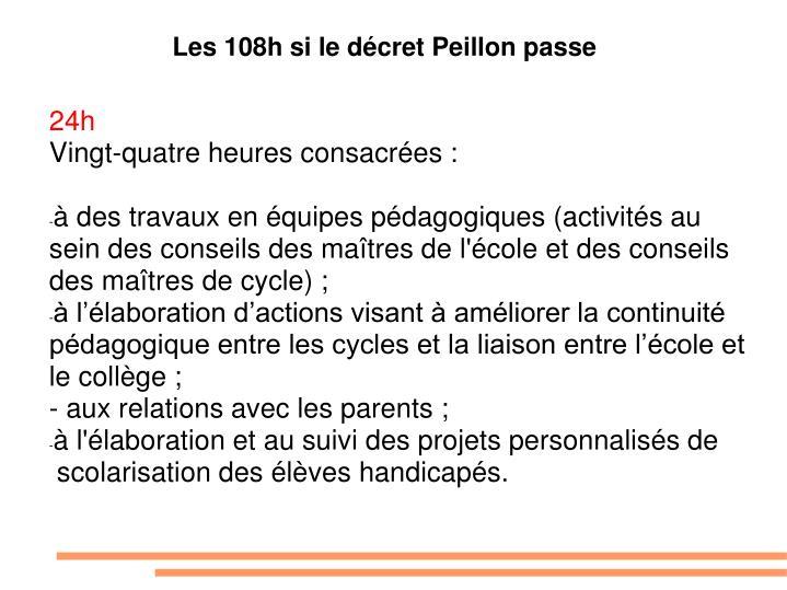 Les 108h si le décret Peillon passe