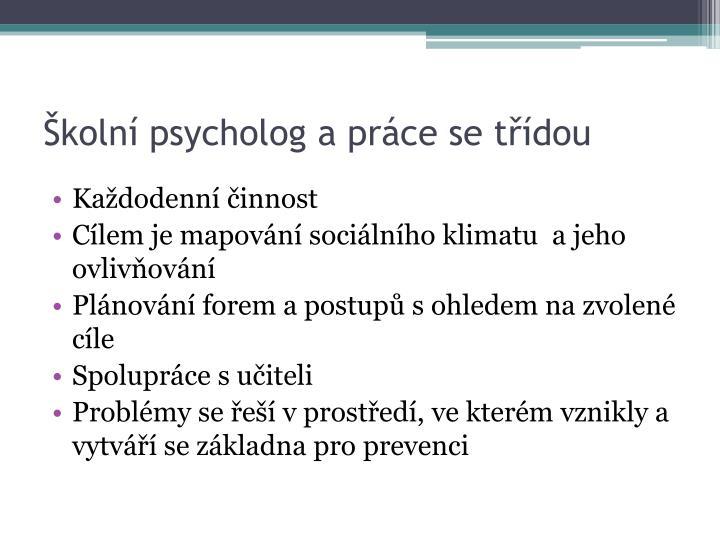 Školní psycholog a práce se třídou