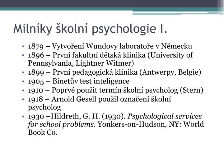 Milníky školní psychologie I.